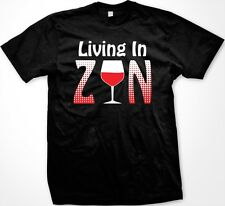 Living In Zin -Wine White Red Zinfandel Winery Alcohol Funny Men's T-shirt