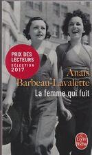 LA FEMME QUI FUIT Anaïs Barbeau-Lavalette livre roman