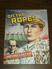 On the Ropes A Novel by James Vance Dan E. Burr (Paperback, 2015)< 9780393351224