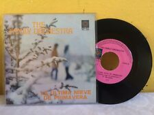 "THE FAMILY ORCHESTRA LA ULTIMA NIEVE DE PRIMAVERA MEXICAN 7"" SINGLE PS DISCO"