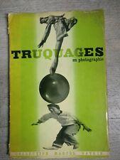 Marcel Natkin édition 1938 / Truquages en photographie/Pierre Boucher