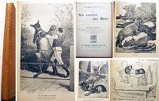 ZOOLOGIE/LA VIE CURIEUSE DES BETES/H.COUPIN/ED A.COLIN/1914/ILLUSTRE/SYMPATIQUE