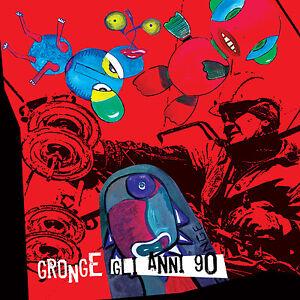 GRONGE : GLI ANNI '90 - doppio CD, 25 brani rimasterizzati, rarità + live, NUOVO