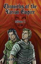 Chronicles of the Varian Empire - Volume 1 by Barbara G.Tarn (2014, Paperback)