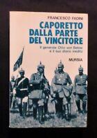 WWI - F. Fadini - Caporetto dalla parte del vincitore - 1^ ed. 1992 Mursia