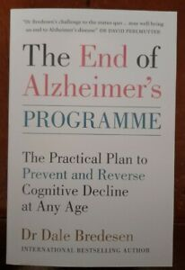 The End of Alzheimer's, Program. The practical plan to prevent and reverse cogni