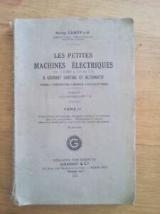LES PETITES MACHINES ELECTRIQUES A COURANT CONTINU ET ALTERNATIF T.3 HENRY LANOY