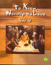 TO KNOW WORSHIP and LOVE  Year 10 by Peter Elliot 2005 COVERED