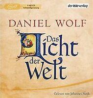 Das Licht der Welt: Historischer Roman von Wolf, Daniel   Buch   Zustand gut