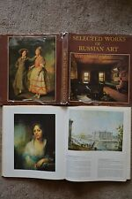SELECTED WORKS OF RUSSIAN ART. Architecture, Sculpture, Painting, Graphic Art