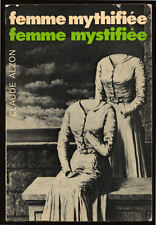CLAUDE ALZON, FEMME MYTHIFIÉE, FEMME MYSTIFIÉE