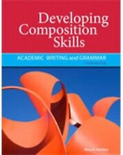 Developing Composition Skills: Academic Writing & Grammar by Ruetten, 3rd Ed.