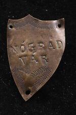 Hungary Romania Stocknagel Castle Pogany Var Vintage Walking Stick Badge Brass