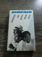 Surface Cassette Tape: Shower Me With Your Love Pop Soul Hip Hop reggae 80's