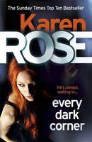 Every Dark Corner (The Cincinnati Series Book 3),Karen Rose