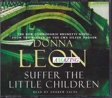 SUFFER THE LITTLE CHILDREN - DONNA LEON - 3 CD AUDIO BOOK READ BY ANDREW SACHS