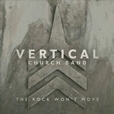 The Rock Won't Move by Vertical Church Band (CD, Oct-2013, Provident Music)
