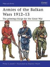 Armies of the Balkan Wars 1912-13: The priming charge for the Great War by...