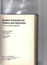 Modern Formulas for Statics and Dynamics : A Stress and Strain Approach by...