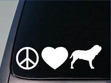 "Peace love Neapolitan sticker *H124* 8"" vinyl neo mastiff"