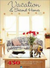Vacation & Second Homes: 430 House Plans for Retreats and Getaways-ExLibrary