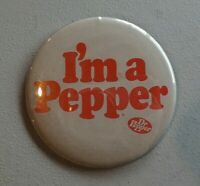 Vintage Large I'M A PEPPER Dr. Pepper Pinback Button 3""