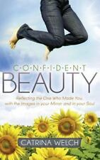 Morgan James Faith: Confident Beauty : Reflecting the One Who Made You, with...