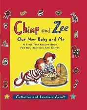 Chimp and Zee: Our New Baby and Me: A First Year Record Book for New Brothers an
