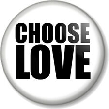 "CHOOSE LOVE 1"" Pin Button Badge 1980s style like WHAM's George Michael T-shirt"