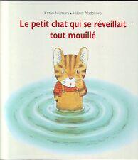 ALBUM EDL * Le Petit Chat qui se Réveillait Tout Mouillé  IWAMURA * Pipi au lit