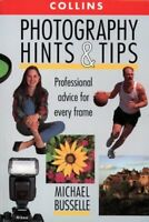 (Good)-Photography Hints and Tips: Professional advice for every frame (Paperbac