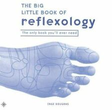 The Big Little Book of Reflexology