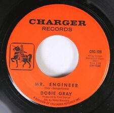 Soul Unplayed Nm! 45 Dobie Gray - Mr. Engineer / In Hollywood On Charger