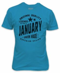 Legends are born in January T-Shirt - Birthday Present Gift Superior Quality