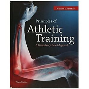 Principles of Athletic Training A Competency-Based Approach Hardcover 2014