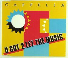 Maxi CD - Cappella - U Got 2 Let The Music - A4194