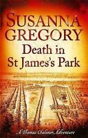 Death in St James's Park. 8 by Gregory, Susanna (Paperback book, 2013)