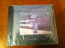 TOMMY DEE Someday Isle Folk Rock Music CD SEALED New Cat's In The Cradle CIRCLES
