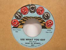 """Sugar Pie Desanto-Use What You Got/Soulful Dress-R&B-7""""45Rpm"""