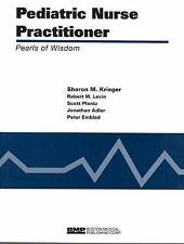 Pediatric Nurse Practitioner:  Pearls Of Wisdom (Pearls of Wisdom (Boston Medica