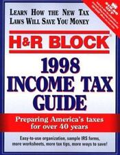 H&R Block 1998 Income Tax Guide (Annual)