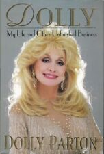 Dolly : My Life and Other Unfinished Business by Parton, Dolly; Parton, Dolly