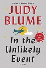 In the Unlikely Event by Judy Blume (2015, Hardcover) (MSRP $27.95)