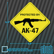 """Protected By AK47 Warning Sign -5.5"""" x 5.5""""- printed die cut vinyl decal sticker"""
