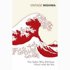 The Sailor who Fell from Grace with the Sea by Yukio Mishima  -   9780099284796