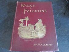 WALKS IN PALESTINE.1894  ORIGINAL EDITION VGC HARDCOVER .signature of wife ?