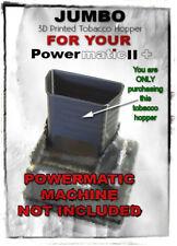 JUMBO Powermatic 2 & 2+ Cigarette Rolling Machine Tobacco Hopper (*Hopper Only*)