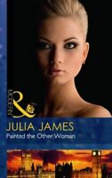 Painted The Other Woman (Modern), James, Julia, Like New, Paperback