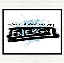 Blue White Take A Ride On Energy Inspirational Quote Mouse Mat Pad