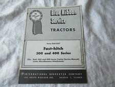 Farmall 300 400 tractor fast-hitch service manual